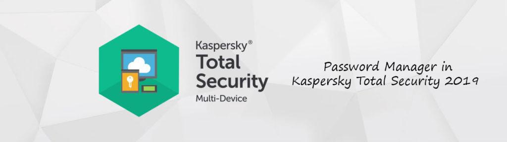 مدیریت رمز عبور در کسپرسکی توتال سکیوریتی 2019