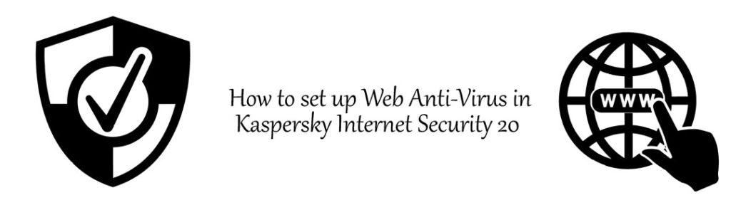 آنتی ویروس وب در کسپرسکی اینترنت سکیوریتی 20