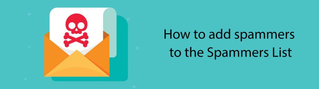 چگونه ایمیل های اسپم خود را در اسپم لیست قرار دهید