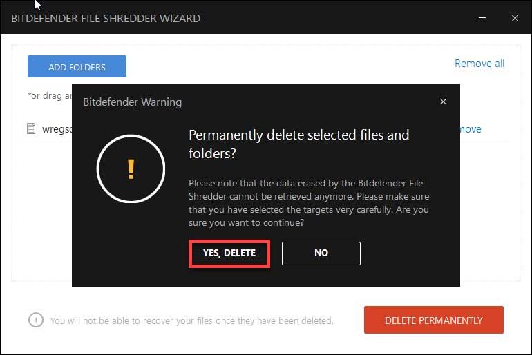 بر روی YES ، DELETEدر نرم افزار بیت دیفندر کلیک کنید.