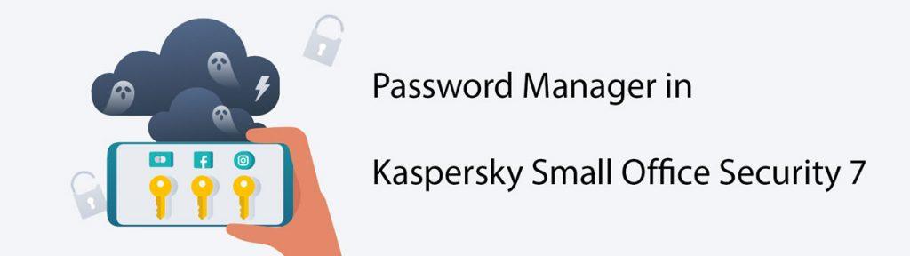 مدیریت رمز عبور در کسپرسکی اسمال آفیس سکیوریتی